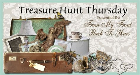 8 Treasure Holidays Youll by From My Front Porch To Yours Treasure Hunt Thursday 224