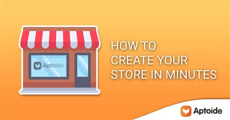 aptoide create store how to create an aptoide app store in 5 quick steps