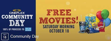 cineplex free movie day cineplex community day october 18th enjoy free movies