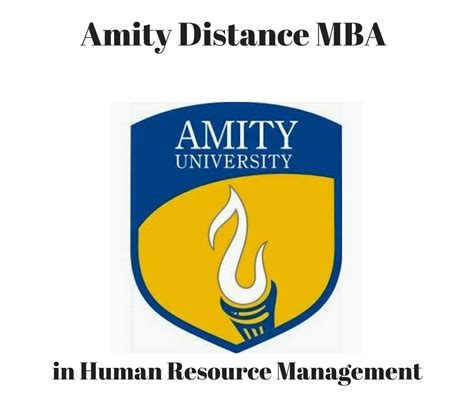 Mba Hrn by Amity Distance Mba Hrm Human Resource Distance