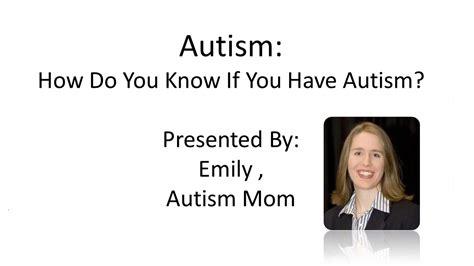 my son has diabetes how do i know if my child has diabetes how to know if you have autism does my son have autsim