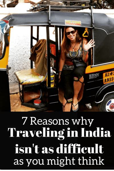 7 Reasons To Traveling by 7 Reasons Why Traveling In India Isn T As Difficult As You