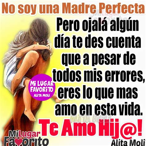 soy una mam spanish b01i24r9qi no soy una madre perfecta mi lugar favorito frases spanish english and thoughts