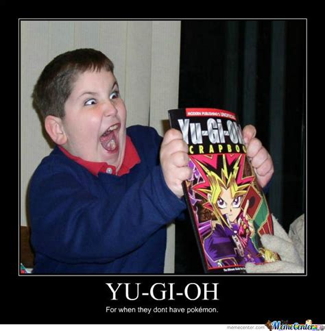 Yu Meme - yu gi oh by justafuckinguncorn meme center