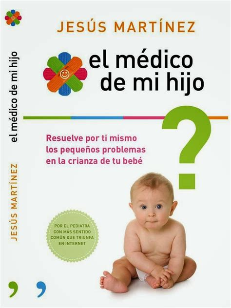 libro amando a nuestros hijos libro recomendado el m 233 dico de mi hijo