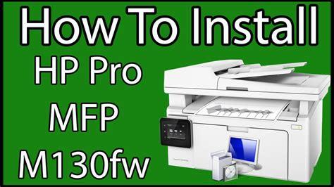 download youtube pakai hp how to install hp laserjet pro mfp m130fw bangla youtube