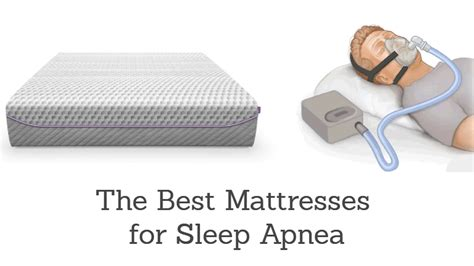 best bed for snoring best mattress for sleep apnea and snoring 2018 a buyer s