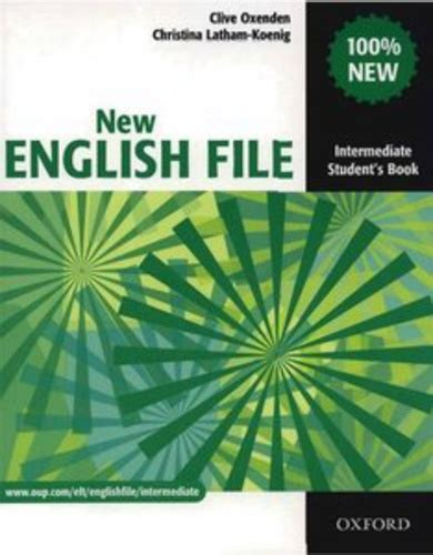 english file third edition 0194598713 new english file intermediate student s book 183 clive oxenden christina latham koenig 183 k 246 nyv