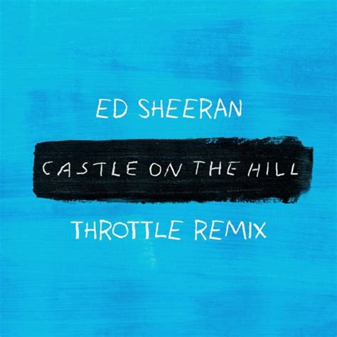 ed sheeran one mp3 pobierz teraz ed sheeran castle on the hill throttle