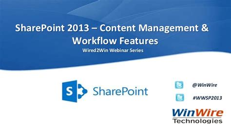 sharepoint 2013 workflow features wired2win webinar sharepoint 2013 content management