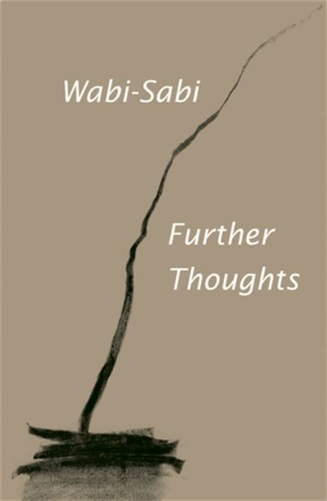 wabi sabi book wabi sabi further thoughts by leonard koren reviews