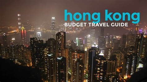 updated hong kong travel guide budget itinerary