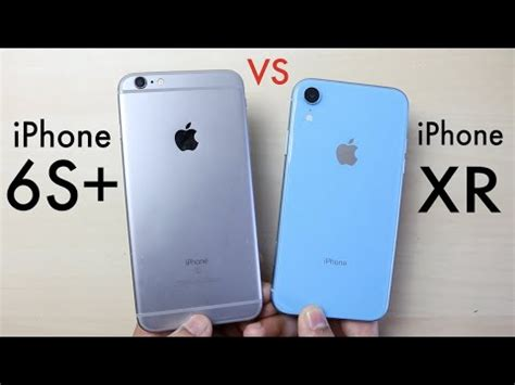 iphone xr vs iphone 6s plus should you upgrade speed comparison review