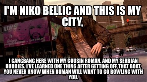 Meme And Niko - meme creator niko bellic meme generator at memecreator org