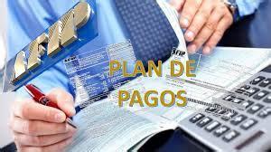 afip plan de pagos 120 cuotas plazos y intereses el plan de pagos de la afip plazos largos y r 233 gimen