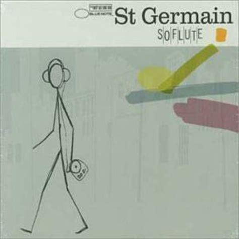 st germain house music st germain songs indie shuffle music blog