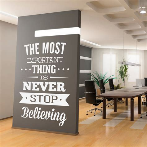 wall stickers for office wall decal quotes wall decal inspirational office quote never stop believing sticker on luulla