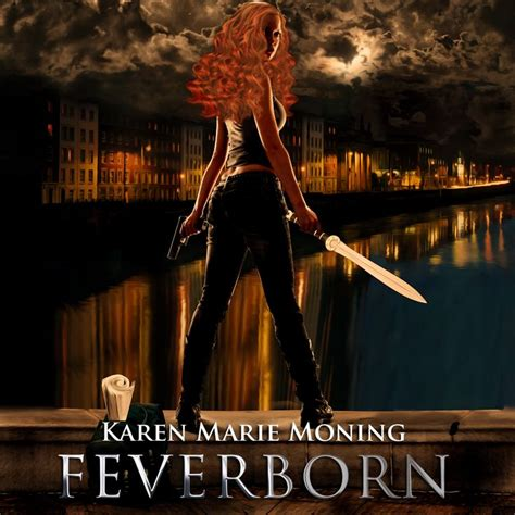 Feverborn By Moning 17 best images about fever series fanatic on