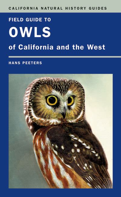 field guide to owls of california and the west hans j