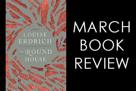 the round house louise erdrich march book review the round house kpcw