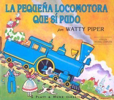 la pequena locomotora que 0448451093 la pequena locomotora que si pudo rent 9780448410968 0448410966