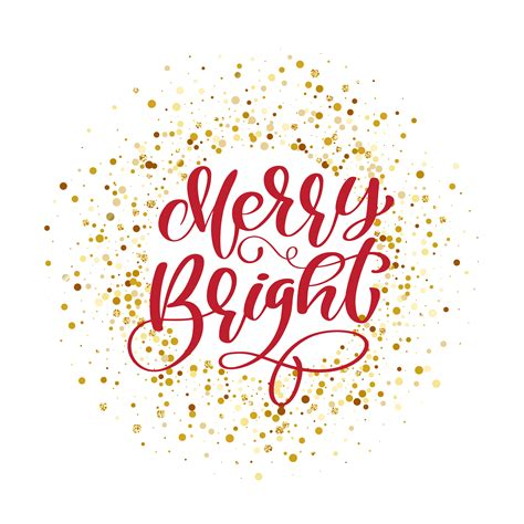 text merry bright  background  gold glitter confetti hand lettering calligraphic christmas