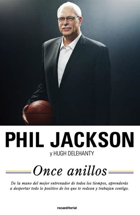 once anillos el alma once anillos el libro de phil jackson en castellano