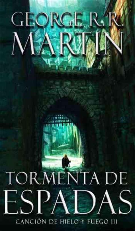 libro the prince of mist 3 tormenta de espadas by george rr martin tercer libro de la saga canci 243 n de hielo y fuego t 250