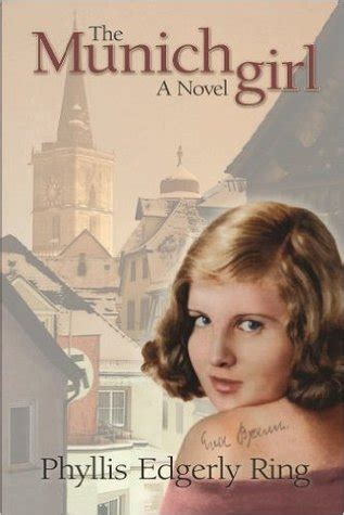 munich a novel books the munich by phyllis edgerly ring reviews