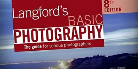 langfords basic photography the top 20 photography books to improve your skills 187 expert photography