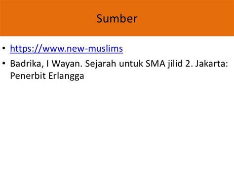 Sejarah Smuipaktsp I Wayan Badrika proses masuknya islam ke indonesia