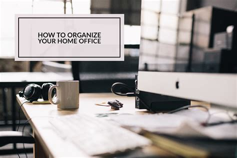 how to organize your home office how to organize your home office hello nature