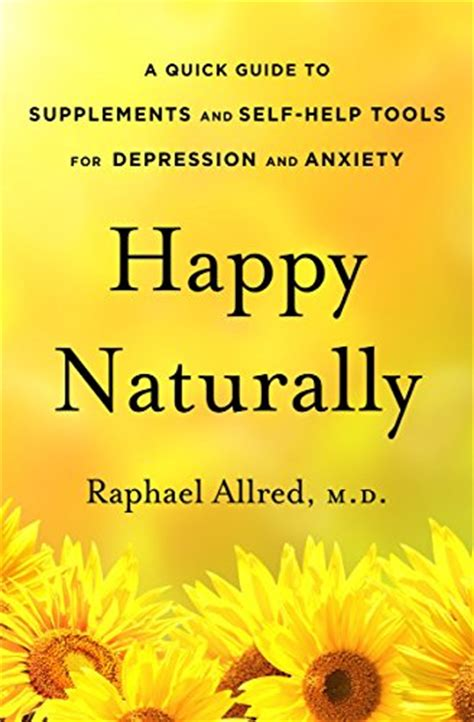 happy l for depression happy naturally a quick guide to supplements and self