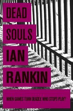 dead souls a rebus novel gratis libro pdf descargar 31 best books ian rankin images on libros my books and books to read