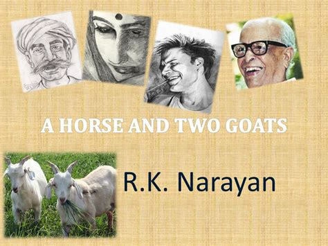 themes of the story a horse and two goats a horse and two goats r k narayan ppt video online