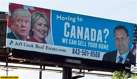 moving to canada moving to canada we can sell your home donald trump hillary clinton billboard starecat com