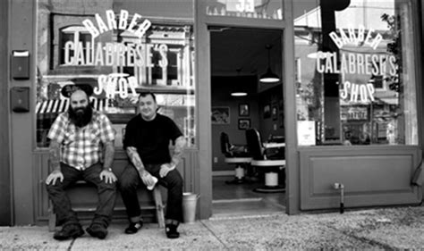 an interview with chris calabrese of calabrese s barber shop