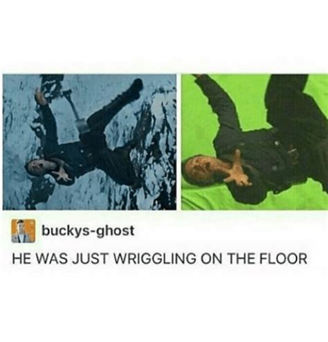buckys ghost he was just wriggling on the floor ironic