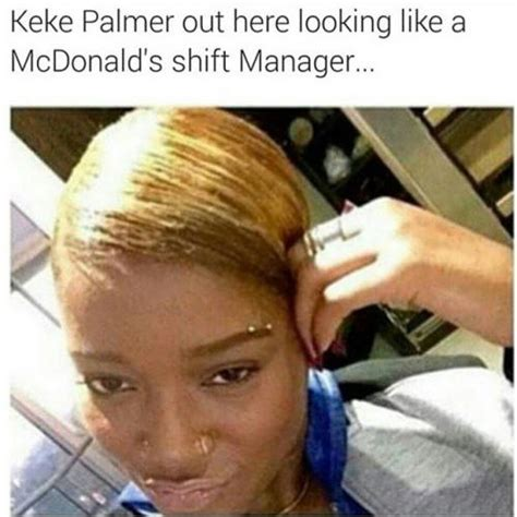 Keke Meme - keke palmer out here looking like a mcdonald s shift