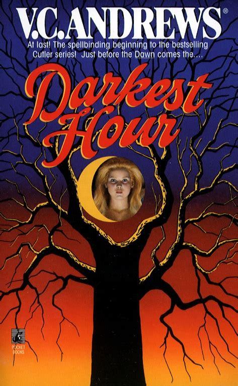 darkest hour vc andrews darkest hour ebook by v c andrews official publisher
