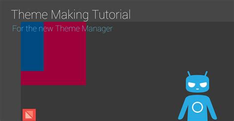 tutorial android theme cm11 theme manager tutorial for theming be android