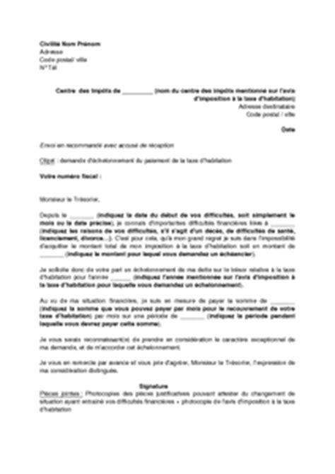 Exemple De Lettre Taxe D Habitation exemple gratuit de lettre demande 233 chelonnement paiement