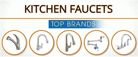best brand kitchen faucets 3 kitchen faucet brands are so but why wanderglobe