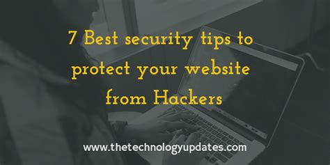 7 Tips To Not Be Protective To Your Children by 7 Best Security Tips To Protect Your Website From Hackers