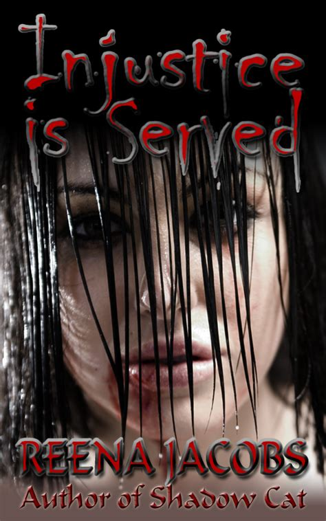 injustice is served books writing update 3 reena author of books