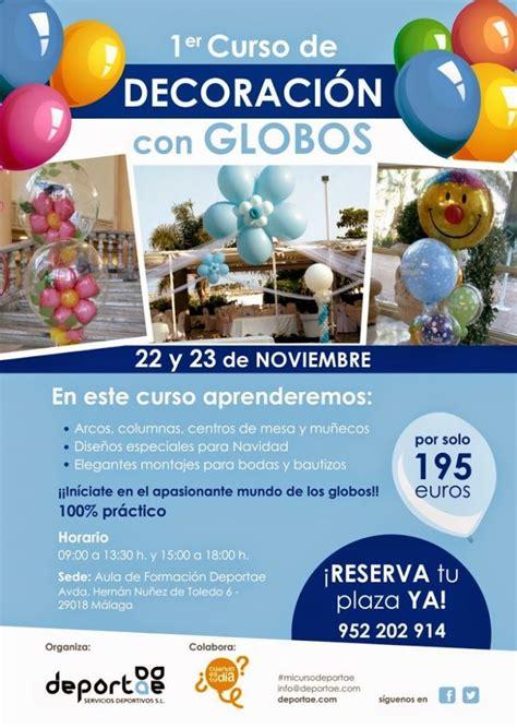 cursos de decoracion curso de decoraci 243 n con globos en m 225 laga deportae