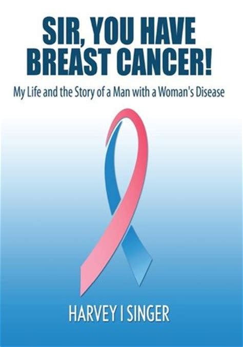 my has breast cancer our story books sir you breast cancer my and the story of a