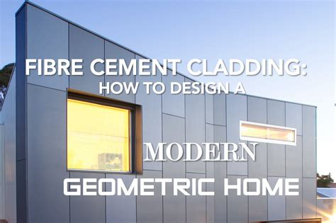 Hardie Board by Fibre Cement Cladding How To Design A Modern Geometric Home Youtube
