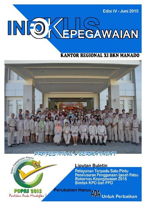 Manajemen Kepegawaian Sipil Di Edisi Kedua infokus kepegawaian edisi iv juni 2015 by sonesia issuu