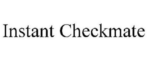 Instant Checkmate Search Instant Checkmate Trademark Of Instant Checkmate Inc Serial Number 85466352